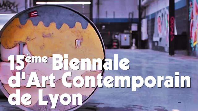 15e Biennale d'Art Contemporain de Lyon - teaser officiel
