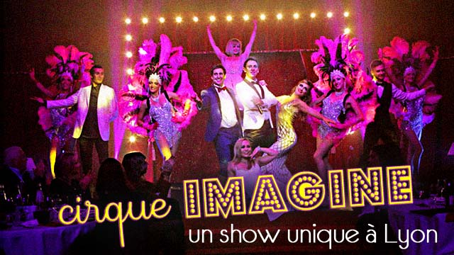 Cirque Imagine : un show unique à Lyon