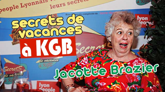 Secrets de vacances : Jacotte Brazier