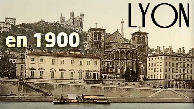 Lyon en 1900