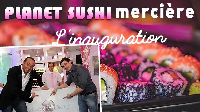 Planet sushi rue Mercière : L'inauguration