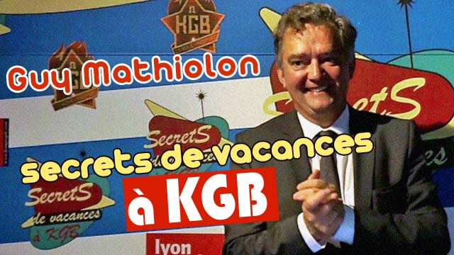 Secrets de vacances : Guy Mathiolon