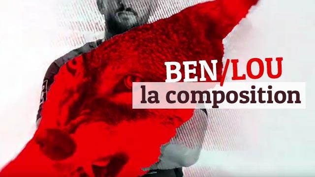 BEN/LOU : la composition lyonnaise