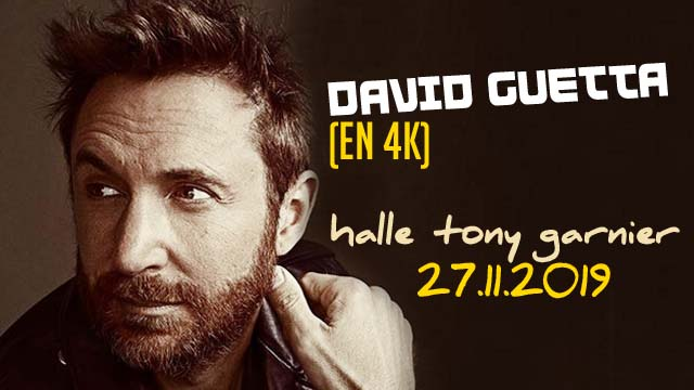 David Guetta Intro @ Halle Tony Garnier 2019 [4K]