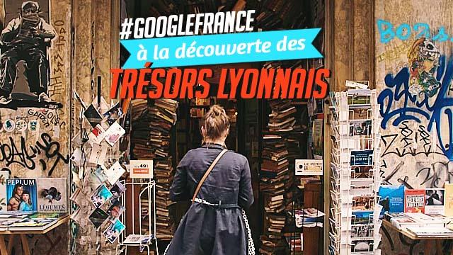 À la découverte des trésors de Lyon avec Manon Bril - Google France