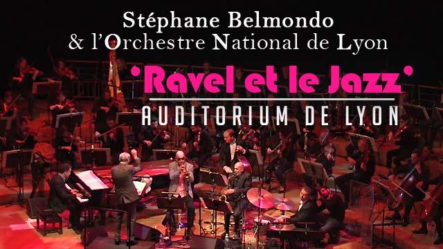 Stéphane Belmondo et l'Orch. National de Lyon - extrait 'Ravel et le Jazz' // Auditorium Lyon