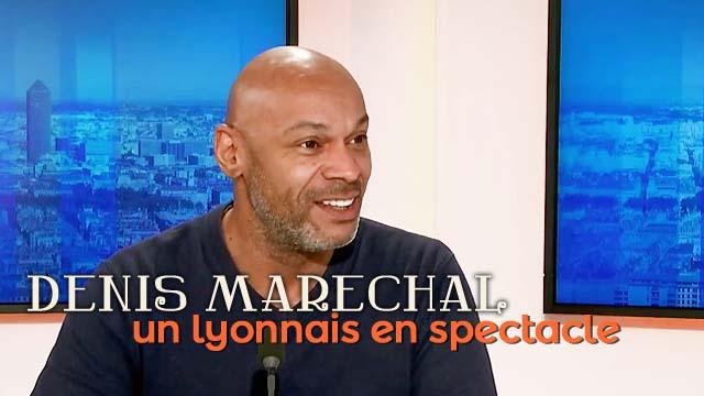 Denis Maréchal en spectacle à Lyon