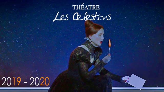 Théâtre des Céléstins - Teaser Saison 19-20