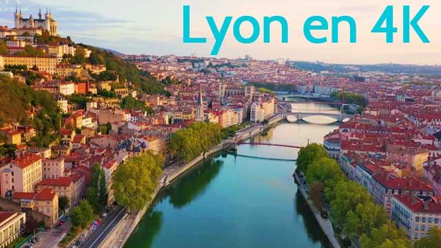 Lyon en 4K