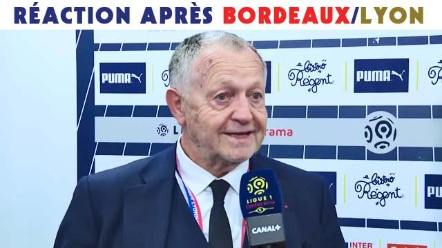 La réaction de Jean-Michel Aulas après Bordeaux/Lyon