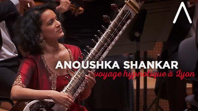 13 Février 2020 - Le voyage musical hypnotique d'Anoushka Shankar à Lyon avec l'Orchestre National de Lyon