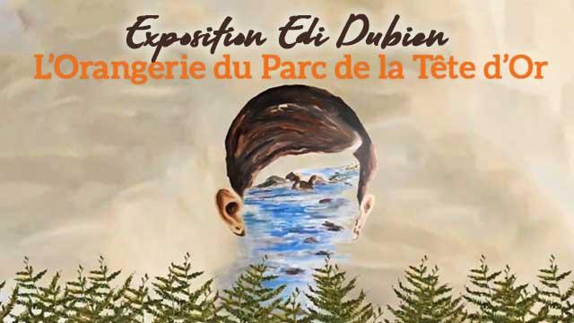 15 Janvier 2020 : Teaser exposition hors les murs : Edi Dubien à l'Orangerie du Parc de la Tête d'Or