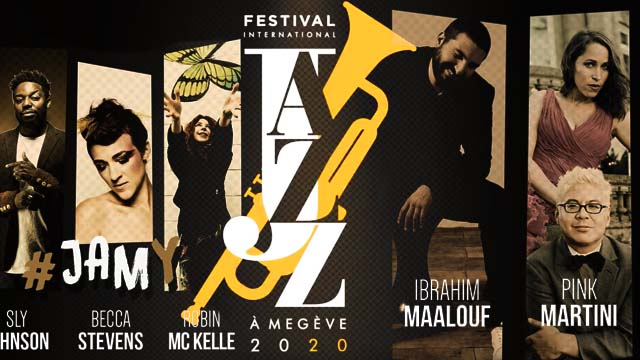 29 Janvier 2020 - Festival International Jazz à Megève 2020 du 26 au 28 mars 2020