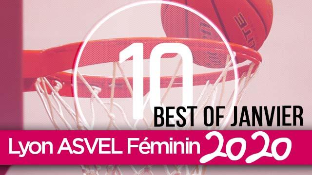 LDLC ASVEL Féminin : Top 10 Janvier